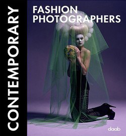 Contemporary Fashion Photography, 2009